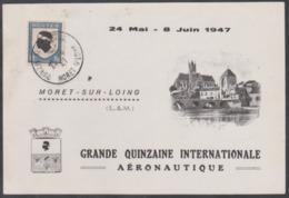 Année 1947 - Carte-souvenir - Grande Quinzaine Internationale Aéronautique  - Moret S/Loing - Légère Déchirure - Poststempel (Briefe)