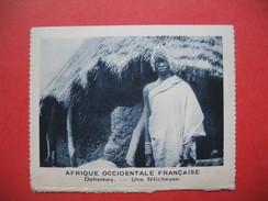 Chromo Image Vignette AOF Afrique Occidentale Française    Dahomey -  Une Féticheuse  (format  6.5 X 7.5 Cm) - Chromos