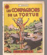 Collection Coq-Hardi N°10 De 1947 Les Compagnons De La Tortue D'Yves DERMEZE Couverture De ?? Editions S.E.L.P.A. - Altre Riviste