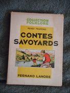 SAVOIE, CONTES SAVOYARDS, 1949, RENEE TRAMOND, Illustré PIERRE ROUSSEAU, LEGENDES DES 2 SAVOIES, ENFANTINA - Livres, BD, Revues