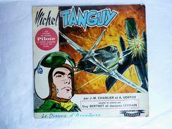 RARE DISQUE Vinyle 33 Tours 25 Cm - MICHEL TANGUY PILOTE - FESTIVAL 260 S - Ill : A. UDERZO  J.-M. CHARLIER Vers 1965 - Disques & CD