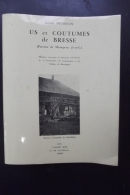 Us Et Coutumes De Bresse  ( Paroisse De Montpont ) Michelin 1976 - Bourgogne