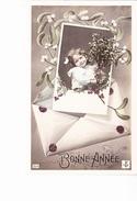 BONNE ANNEE, Petite Fille Et Bouquet De Gui, Enveloppe Cachetée, Ed. Ancre 1910 - Nouvel An