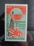 POLYNESIE 1965 P.A. Y&T N° 16 ** - CINQUANTENAIRE DE LA LIAISON RADIO AVEC LA METROPOLE - Neufs