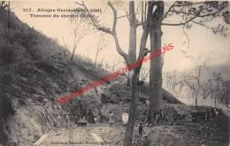 Travaux Du Chemin De Fer - Guinée - Guinée