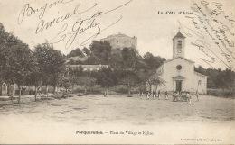 83   PORQUEROLLES  Place Du Village 1905 - Porquerolles
