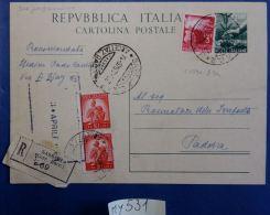 INTERO POSTALE ITALIA VIAGGIATO RACCOMANDATA 1949 L.12+3+COPPIA 10 (MY531 - Interi Postali