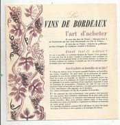 VINS DE BORDEAUX , L'art D'acheter , De Déguster,installations Vinicoles , 8 Pages , 4 Scans  , Frais Fr 1.55 E - Advertising