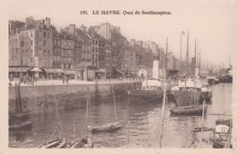Cp , 76 , LE HAVRE , Quai De Southampton - Port