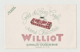 BUVARD CHICOREE WILLIOT Ancienne Maison GIRAUD-DUQUESNE Fondée En 1779 - Coffee & Tea