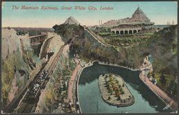 Mountain Railway, Latin-British Exhibition, London, 1912 - Valentine's Postcard - Exhibitions