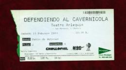 DEFENDIENDO AL CAVERNICOLA (ticket) - Teatro & Disfraces