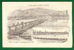 68 - CHALAMPE - Pont Du Rhin - Pont De Chemin De Fer - Vue De La Forêt Noire - Chalampé