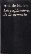 LOS RESPLANDORES DE LA ARMONIA. ANA DE BADENS. 1978, 134 PAG. SIGNEE-BLEUP - Fantaisie