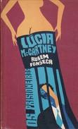OS PRISIONEIROS. LUCIA MC CARTNEY.(PORTUGES) 1969, 272 PAG. CIRCULO DO LIVRO-BLEUP - Novels