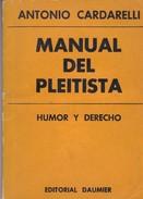 MANUAL DEL PLEITISTA. ANTONIO CARDARELLI. 1977, 107 PAG. EDITORIAL DAUMIER-BLEUP - Humour