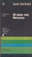 MI DOBLE VIDA. SARAH BERNHARDT. 1977, 180 PAG. CENTRO EDITOR DE AMERICA LATINA-BLEUP - Biographies
