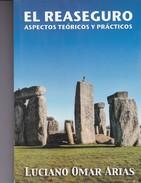 EL REASEGURO. LUCIANO OMAR ARIAS. 2013, 208 PAG. -BLEUP - Law And Politics