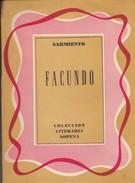 FACUNDO. SARMIENTO. 1960, 261 PAG. EDITORIAL SOPENA -BLEUP - Action, Aventures