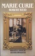 MARIE CURIE. ROBERT REID. 1984, 279 PAG. SALVAT -BLEUP - Biographies