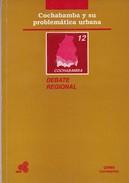 COCHABAMBA Y SU PROBLEMATICA URBANA.DEBATE REGIONAL. 1993, 102 PAG. ILDIS -BLEUP - Recht En Politiek
