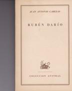 RUBEN DARO. JUAN ANTONIO CABEZAS. 1954, 211 PAG. ESPASA CALPE -BLEUP - Biographies