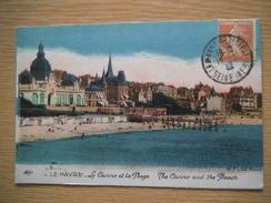 LE CASINO ET LA PLAGE - Le Havre