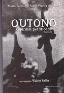 OUTONO. MARIO PEIXOTO, SAULO PEREIRA DE MELLO.PORTUGUES. 2001, 181 PAG. AEROPLANO EDITORA. SIGNEE -BLEUP - Boeken, Tijdschriften, Stripverhalen