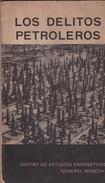 LOS DELITOS PETROLEROS..1964, 103 PAG. CENTRO DE ESTUDIOS ENERGETICOS GENERAL MOSCONI-BLEUP - Recht En Politiek