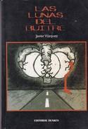 LAS LUNAS DEL BUITRE. JAVIER VAZQUEZ. 2003, 178 PAG. EDITORIAL DUNKEN. SIGNEE-BLEUP - Fantasy