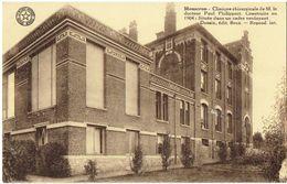 MOUSCRON - Clinique Chirurgicale De M. Le Docteur Paul Philippart - Mouscron - Moeskroen