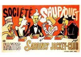 """Carte Postale Célebrité Et Publicité  Affiche """"Jossot"""" Vers 1897 (Format 15 X 10.5) Société Saupiquet - Publicité"""