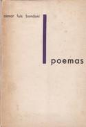 POEMAS. OSMAR LUIS BONDONI. 1957, 23 PAG. EDICIONES POESIA BUENOS AIRES. SIGNEE-BLEUP - Poésie