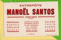 BUVARD & Blotting Paper :Entrepots MANOEL SANTOS  Frontignan Aperitif Porto Madere - Liquor & Beer