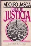 ARBOL DE JUSTICIA. ADOLFO JASCA. 1982, 148 PAG. EDICIONES BRAGA. SIGNEE-BLEUP - Fantaisie