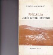 PSICALIA. FRANCISCO DIURNO. 1981, 226 PAG. SIGNEE-BLEUP - Action, Adventure