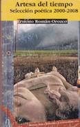 ARTESA DEL TIEMPO. ERNESTO ROMAN OROZCO. 2008, 228 PAG. MONTE AVILA EDITORES LATINOAMERICANA. SIGNEE-BLEUP - Poetry