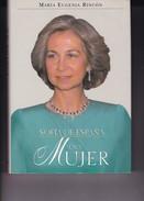 SOFIA DE ESPAÑA, UNA MUJER. MARIA EUGENIA RINCON. 1998, 382 PAG. EDITORIAL SAFELIZ-BLEUP - Biografieën