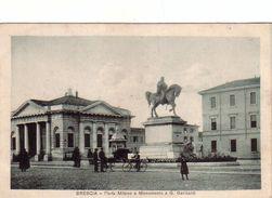 BRESCIA-PORTA MILANO E MONUMENTO A GARIBALDI-CARTOLINA DATATA 18-11-1917 - Brescia