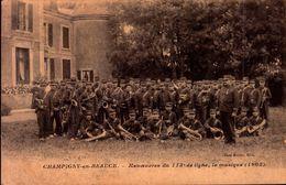Militaria - Champigny En Beauce - Manoeuvres Du 113ème De Ligne, La Musique (1905) - Manoeuvres
