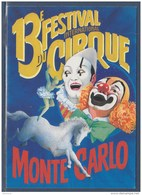 = 1988 - 13ème Festival International Du Cirque De Monte Carlo Timbre Correspondant Au Visuel 1596 Monaco - Zirkus