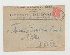 LSC 1932 - Enveloppe Entête  BEURRE & OEUFS EN GROS - LEONCE DUFOU à AUBUSSON - Au Dos Cachet GELLES Puy De Dome - 1921-1960: Période Moderne