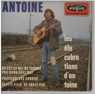 Antoine -Les élucubrations - 45 Rpm - Maxi-Singles