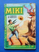Fumetti - Gli Albi Di Capitan Miki N° 101 - 1964 - La Ferrovia In Pericolo - Libri, Riviste, Fumetti