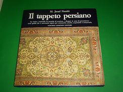 Collezionismo - Il Tappeto Persiano - 1^ed. 1990 - Non Classificati