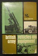 Militaria - British Army - Vehicles And Equipment - Smith - 1968 - Documenti