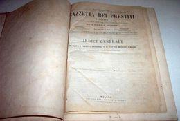 Raccolta Gazzetta Dei Prestiti - Anno I , II E III Complete - 1^ Ed.  1870 RARO - Azioni & Titoli