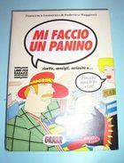 Cucina Ricette Ragazzi - Lazzarato E Maggioni - Mi Faccio Un Panino 1^ Ed. 1990 - Libri, Riviste, Fumetti