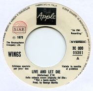D> WINGS Paul McCartney : 45 Giri Originale Italiano < Live And Let Die > 1973  = Promo Juke Box - Soundtrack - Collector's Editions