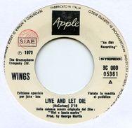 D> WINGS Paul McCartney : 45 Giri Originale Italiano < Live And Let Die > 1973  = Promo Juke Box - Soundtrack - Collectors